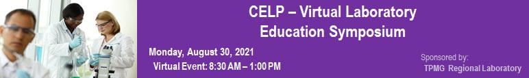 Banner for CELP Virtual Laboratory Education Symposium